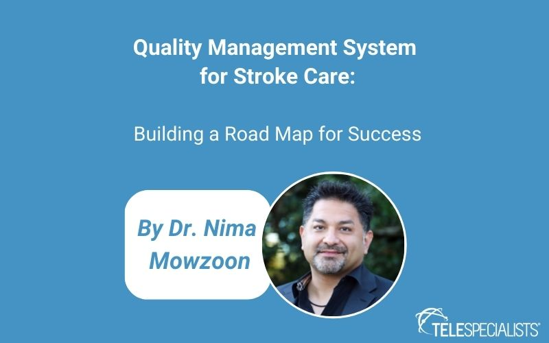 Quality Management System for Stroke Care: Building a Roadmap for Success - On-Demand Webinar
