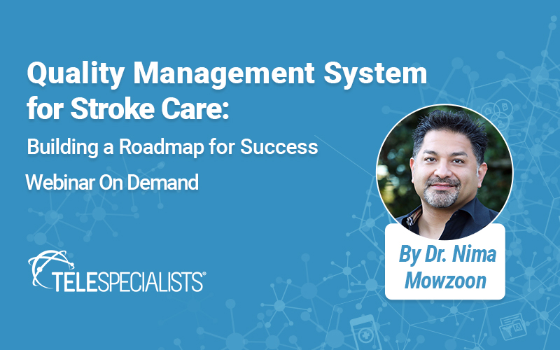 Quality Management System for Stroke Care: Building a Roadmap for Success